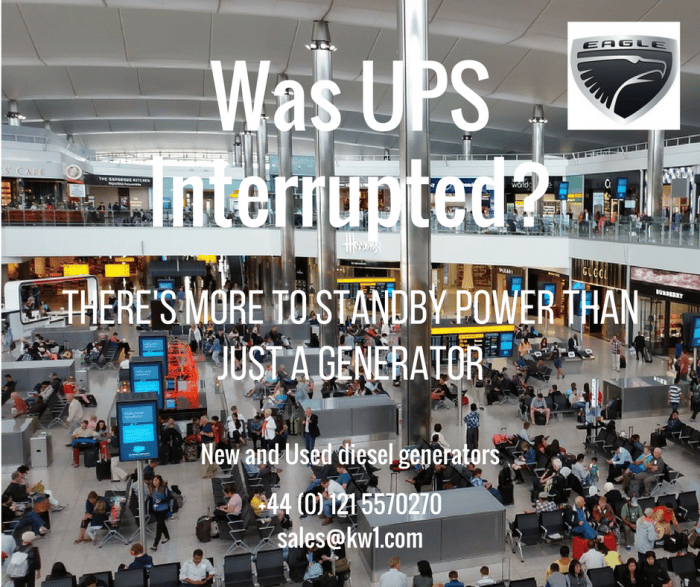 BA Outage Down to UPS? Why You Need Reliable Standby Generators